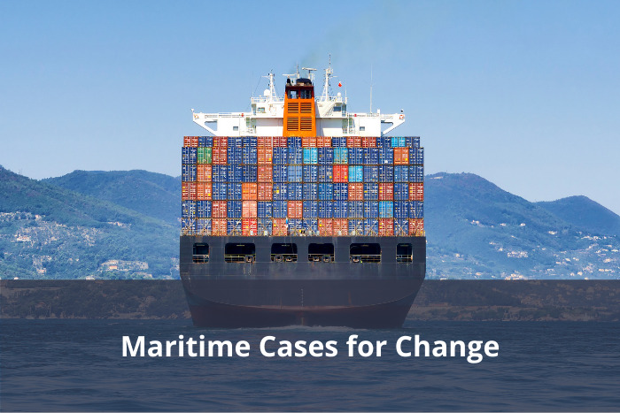 Maritime Cases for Change