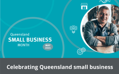 May is Queensland Small Business Month 2021