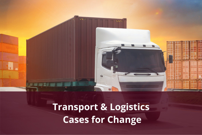Transport & Logistics Cases for Change – Have your say