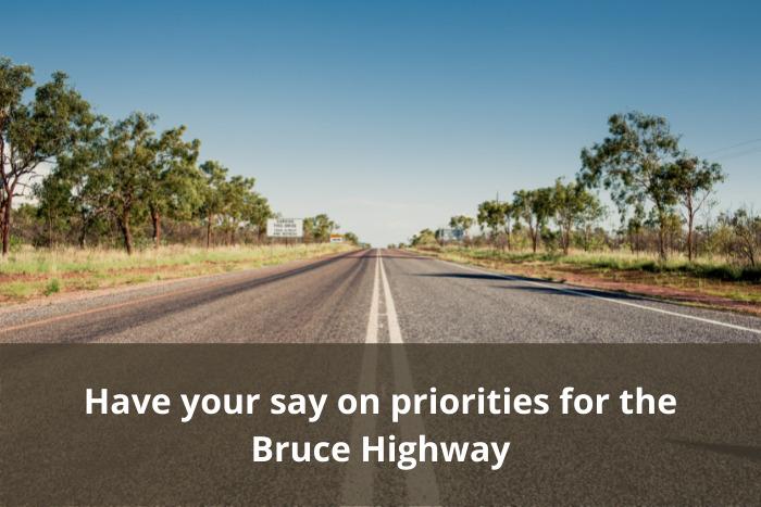 Bruce Highway Consultation