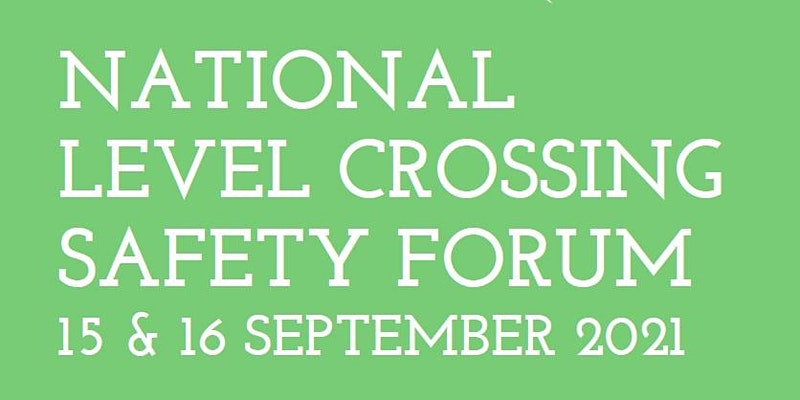 National Level Crossing Safety Forum 2021