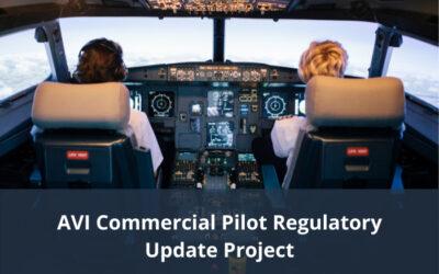 AVI Commercial Pilot Regulatory Update – draft materials available for comment