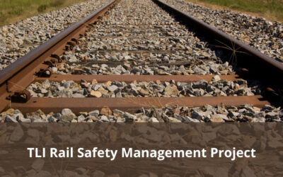 TLI Rail Safety Management Project – Subject matter experts needed