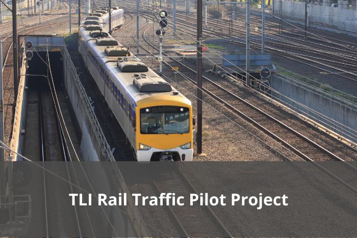 TLI Rail Traffic Pilot project