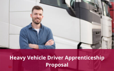 Proposed Heavy Vehicle Driver Apprenticeship – Consultation